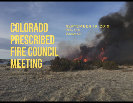 Co. Prescribed Fire Council Meeting – 19 September 2019!